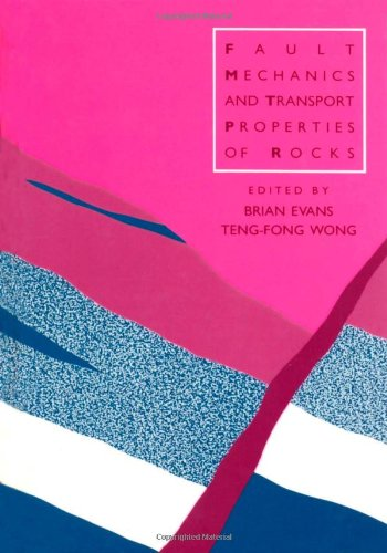 9780122437809: Fault Mechanics and Transport Properties in Rock (International Geophysics)
