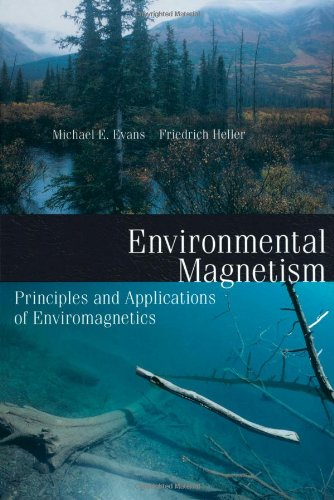 9780122438516: Environmental Magnetism: Principles and Applications of Enviromagnetics (International Geophysics)