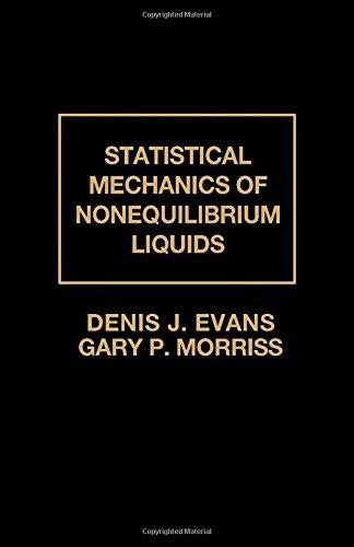 9780122440908: Statistical Mechanics of Nonequilibrium Liquids