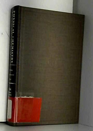 Physical Chemistry. An Advanced Treatise. Volume IXA: