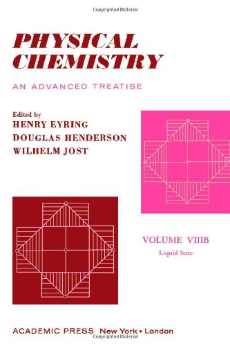 Physical chemistry, an advanced treatise. Volume VIIIB: