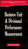 9780122456701: The Business Unit and Divisional Performance Measurement (Advanced Management Accounting and Finance Series)