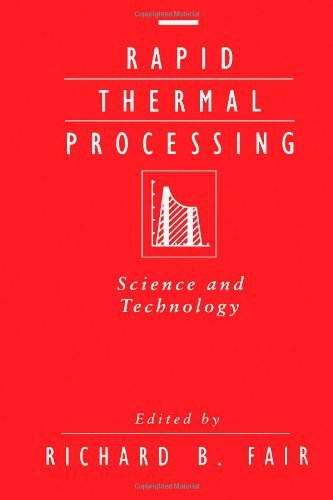9780122476907: Rapid Thermal Processing: Science and Technology