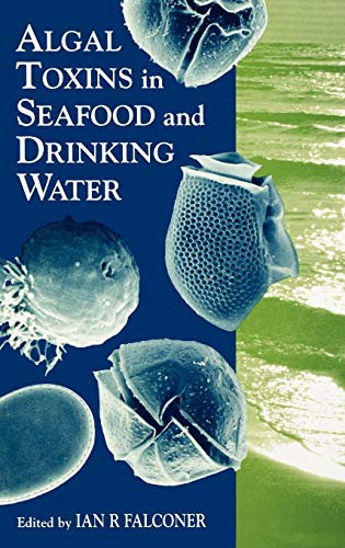 9780122479908: Algal Toxins in Seafood and Drinking Water