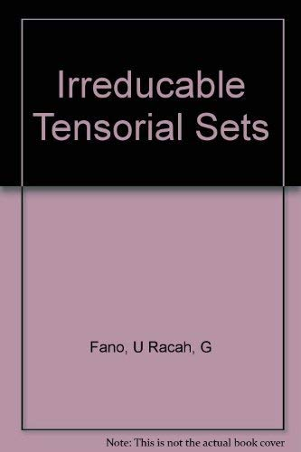 9780122484506: Irreducible Tensorial Sets
