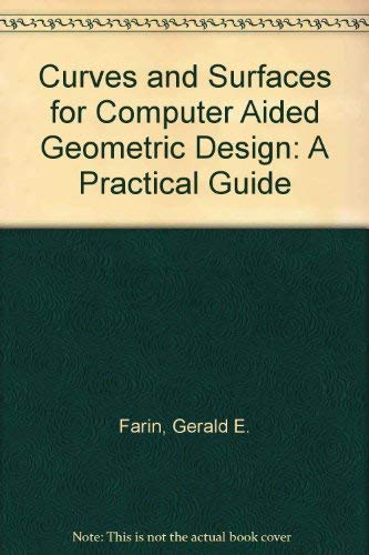 9780122490507: Curves and Surfaces for Computer Aided Geometric Design: A Practical Guide