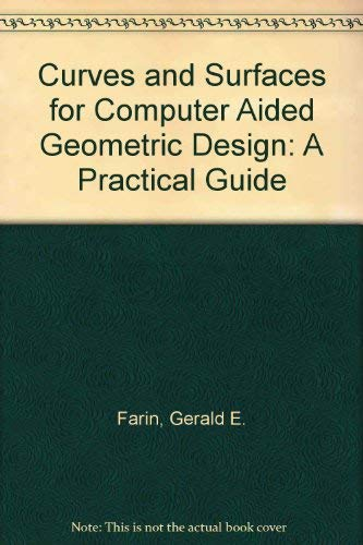 9780122490507: Curves and Surfaces for Computer Aided Geometric Design: A Practical Guide (Computer science and scientific computing)
