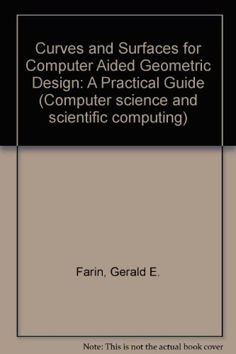 9780122490514: Curves and Surfaces for Computer Aided Geometric Design: A Practical Guide (Computer science and scientific computing)