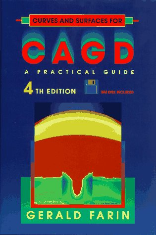 9780122490545: Curves and Surfaces for CAGD, Fourth Edition: A Practical Guide (Computer Science and Scientific Computing)