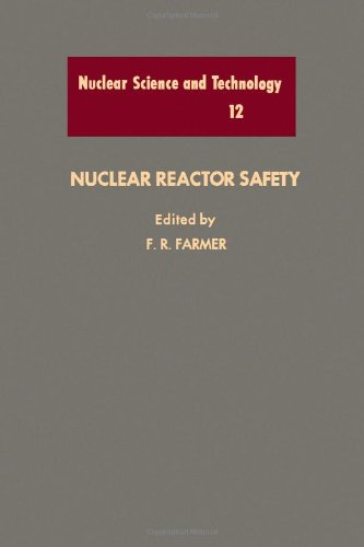 9780122493508: Nuclear Reactor Safety (Nuclear Science & Technology)