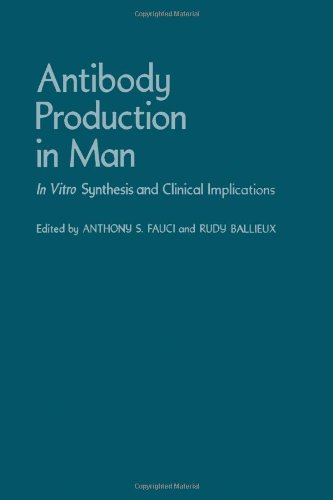 9780122499500: Antibody Production in Man: In Vitro Synthesis and Clinical Implications