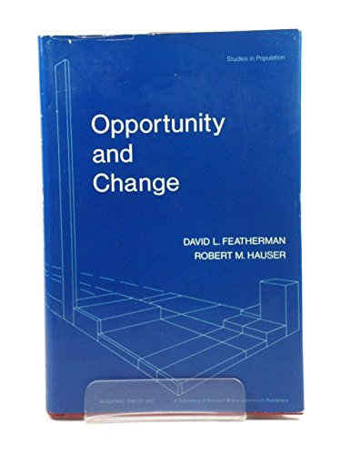9780122503504: Opportunity and Change (Studies in population)