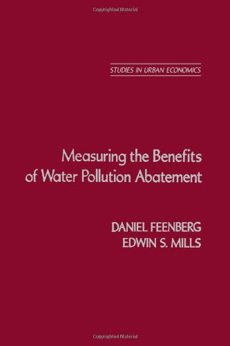 9780122509506: Measuring the Benefits of Water Pollution Abatement (Studies in urban economics)