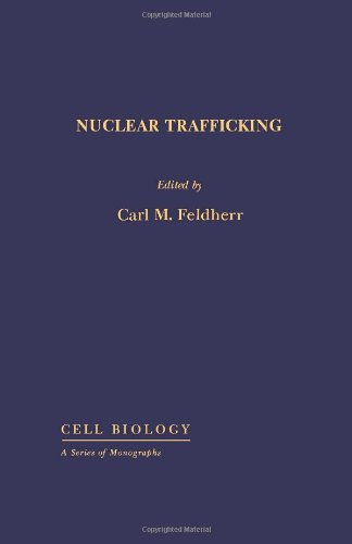 9780122520501: Nuclear Trafficking (Cell Biology)