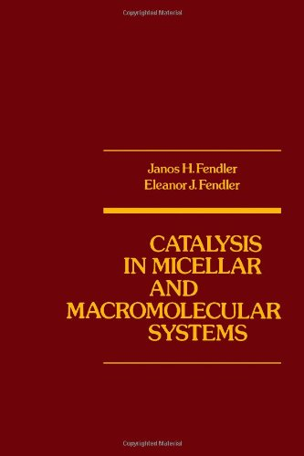 9780122528507: Catalysis in Micellar and Macromolecular Systems