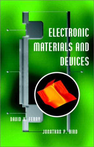 9780122541612: Electronic Materials and Devices