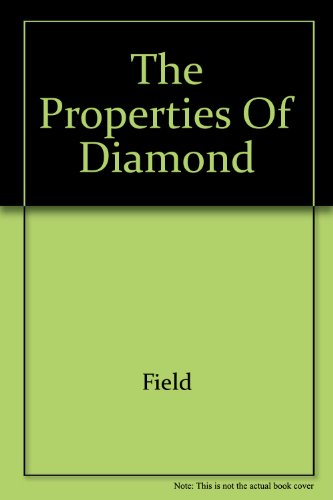 The Properties of Diamond: J E Field