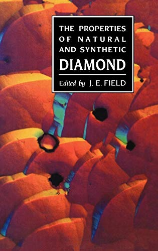 9780122553523: Properties of Natural and Synthetic Diamond