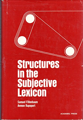 9780122562501: Structures in the Subjective Lexicon