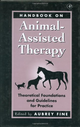 9780122564758: Handbook on Animal-Assisted Therapy: Theoretical Foundations and Guidelines for Practice