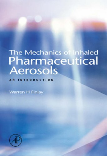 9780122569715: The Mechanics of Inhaled Pharmaceutical Aerosols: An Introduction