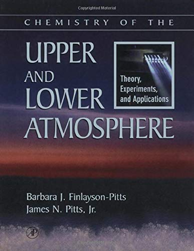 9780122570605: Chemistry of the Upper and Lower Atmosphere: Theory, Experiments, and Applications
