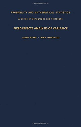 9780122573507: Field Effects Analysis of Variance (Probability & Mathematical Statistics Monograph)