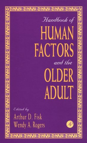 9780122576805: Handbook of Human Factors and the Older Adult