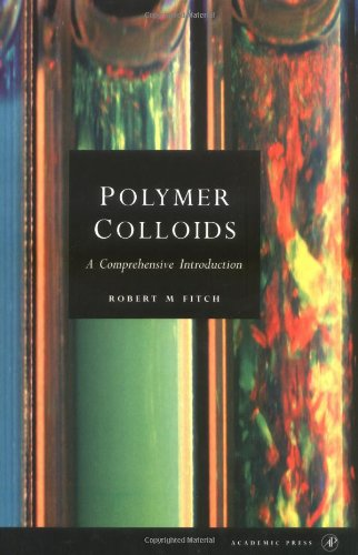 9780122577451: Polymer Colloids: A Comprehensive Introduction (Colloid Science S)