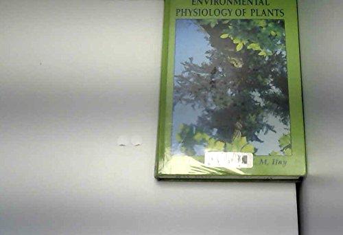 9780122577635: Environmental Physiology of Plants (Experimental Botany Monographs)
