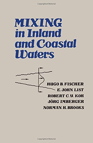 9780122581502: Mixing in Inland and Coastal Waters