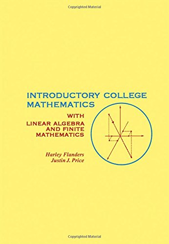 9780122596605: Introductory College Mathematics: With Linear Algebra and Finite Mathematics