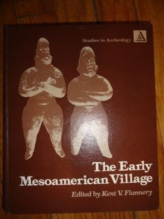 9780122598500: Early Mesoamerican Village (Studies in archeology)