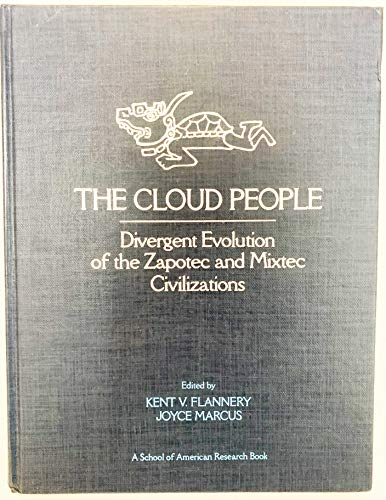 9780122598609: The Cloud People: Divergent Evolution of The Zapotec and Mixtec Civilizations