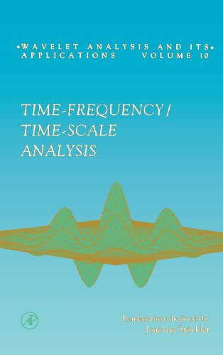 9780122598708: Time-Frequency/Time-Scale Analysis, Volume 10 (Wavelet Analysis and Its Applications)