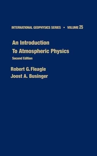 9780122603556: An Introduction to Atmospheric Physics, Volume 25, Second Edition (International Geophysics)