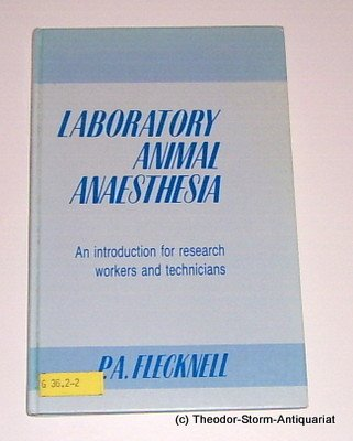 9780122603600: Laboratory Animal Anaesthesia: An Introduction for Research Workers and Technicians