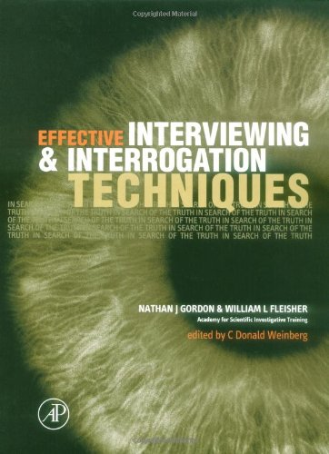 9780122603815: Effective Interviewing and Interrogation Techniques