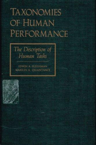 9780122604508: Taxonomies of Human Performance: The Description of Human Tasks