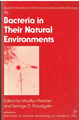 9780122605611: Bacteria in Their Natural Environments (Society for General Microbiology, Special)
