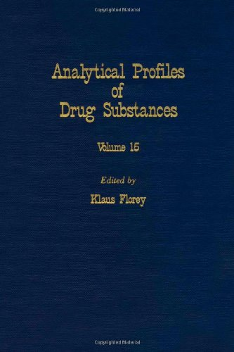 9780122608155: Analytical Profiles of Drug Substances: v. 15 (Analytical Profiles of Drug Substances, Excipients, and Related Methodology)