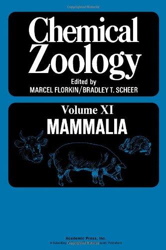 9780122610417: Chemical Zoology: Mammalia v. 11