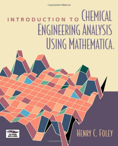 9780122619120: Introduction to Chemical Engineering Analysis Using Mathematica