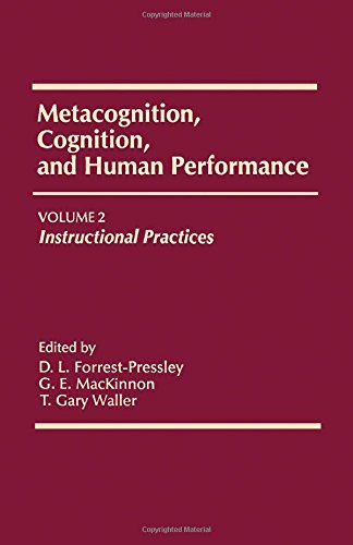 9780122623028: 2: Metacognition, Cognition, and Human Performance: Instructional Practices