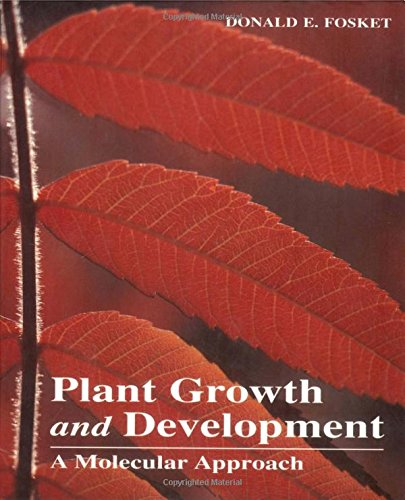 9780122624308: Plant Growth and Development: A Molecular Approach