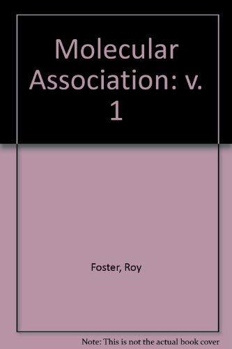 9780122627019: Molecular Association Including Molecular Complexes, Vol. 1
