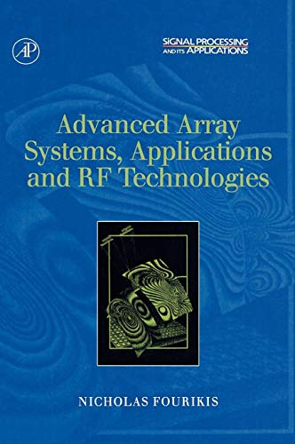 9780122629426: Advanced Array Systems, Applications and RF Technologies (Signal Processing and its Applications)