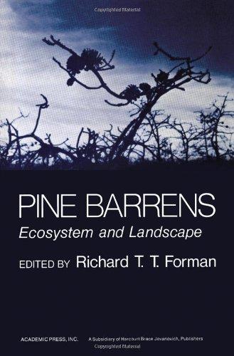 Pine Barrens: Ecosystem and Landscape: Richard T. T.