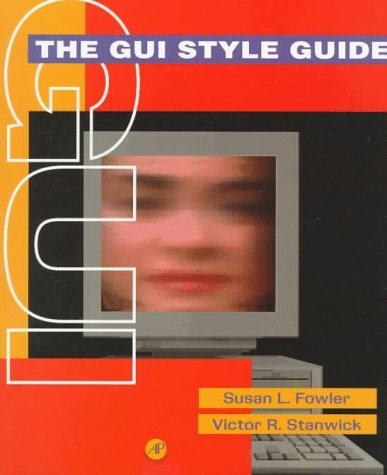 9780122635908: The GUI Style Guide