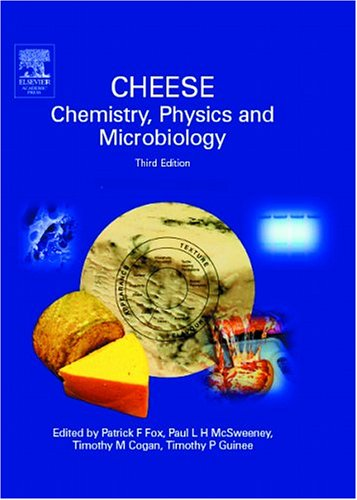 9780122636516: Cheese: Chemistry, Physics & Microbiology, Two-Volume Set, Volume 1-2, Third Edition